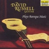 David Russell Plays Baroque Music, David Russell