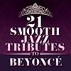 21 Smooth Jazz Tributes to Beyoncé, Smooth Jazz All Stars