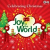 Joy to the World - Celebrating Christmas