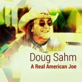 Doug Sahm - Rollin' Rollin'