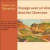 Voyage avec un âne dans les Cévennes - Robert Louis Stevenson