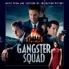 Gangster Squad (Music From and Inspired By the Motion Picture)