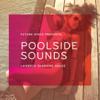 Future Disco Presents: Poolside Sounds - Future Disco