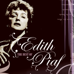Edith Piaf - The Best of Édith Piaf