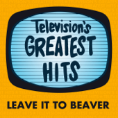 Leave It To Beaver - Television's Greatest Hits Band