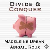 Divide and Conquer: Cut & Run Series, Book 4 (Unabridged)