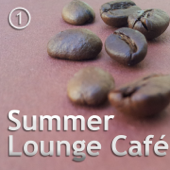 Summer Lounge Cafe, Vol. 1 (Best Chillout and Lounge Moods)