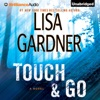 Touch & Go: A Novel (Unabridged) AudioBook Download
