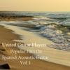 United Guitar Players - Popular Hits on Spanish Acoustic Guitar Vol 1 Album