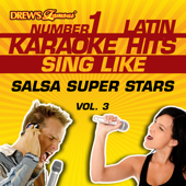 Drew's Famous #1 Latin Karaoke Hits: Sing Like Salsa Super Stars, Vol. 3