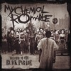 Welcome to the Black Parade - Single, My Chemical Romance