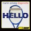 Martin Solveig & Dragonette - Hello