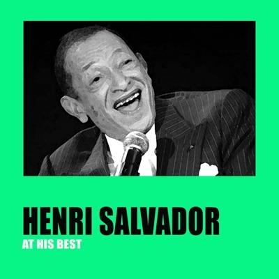 Henri Salvador At His Best - Henri Salvador