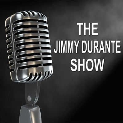 The Jimmy Durante Show - Old Time Radio Show - Jimmy Durante