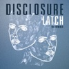Latch (The Remixes) - Single ジャケット写真