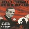Hello Central, Give Me No Man's Land - Single, Al Jolson