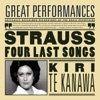 R. Strauss: Four Last Songs; Orchestral Songs, Dame Kiri Te Kanawa, London Symphony Orchestra & Sir Andrew Davis