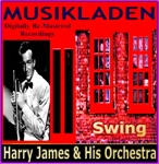 Harry James and His Orchestra - I Can´t Begin To Tell You