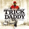 Back By Thug Demand (Bonus Track Version), Trick Daddy