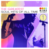 The Greatest Soul Hits of All Time Vol. 1 - Various Artists