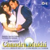 Chandra Mukhi Original Motion Picture Soundtrack