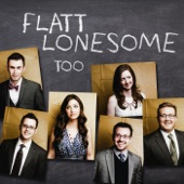 Flatt Lonesome - Letters Have No Arms