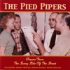 Dreams from the Sunny Side of the Street, The Pied Pipers