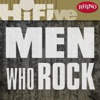 Rhino Hi-Five: Men Who Rock - EP