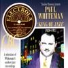 Way Down Yonder In New Orleans  - Paul Whiteman