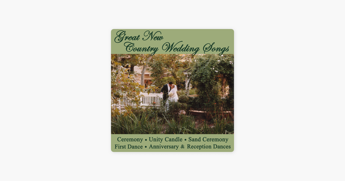 Great New Country Wedding Songs Ceremony Unity Candle Sand