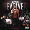 rEVOLVEr (Deluxe Version), T-Pain