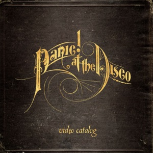 Panic! At the Disco Video Catalog Mp3 Download
