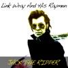 オリジナル曲|Jack the Ripper