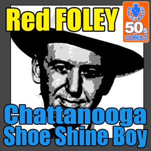Red Foley - Chattanooga Shoe Shine Boy - Line Dance Music