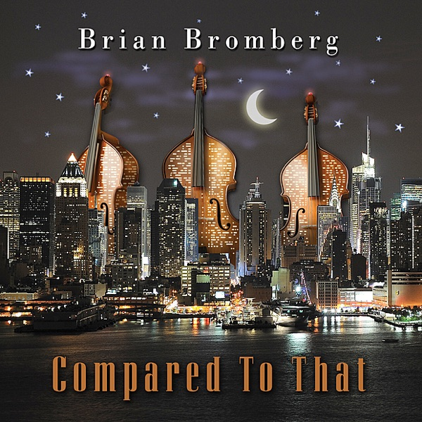 Brian Bromberg - Give It To Me Baby