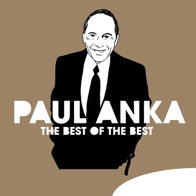 The Best of the Best - Paul Anka