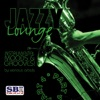Jazzy Lounge - Part 4
