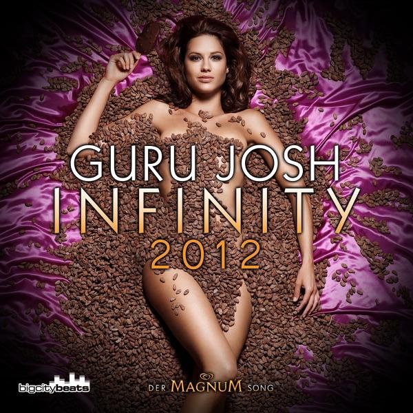 Guru Josh mit Infinity 2012 (DJ Antoine vs. Mad Mark Remix)