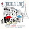 The World Of...  French Cafe