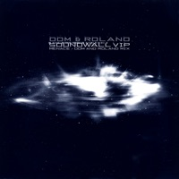 Soundwall (VIP) / Menace (Dom & Roland Mix) - Single (Single - Moving Shadow SHADOW156iTMS - Drum & Bass)