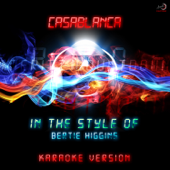 Casablanca (In the Style of Bertie Higgins) [Karaoke Version]