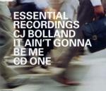 CJ Bolland - It Ain't Gonna Be Me