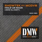 Hold Us Back (2012 Dj Edit) [feat. MCDV8] - Single