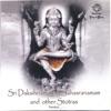 Sri Daksihnamurthy Sahasranamam and Other Stotras