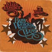 Bow Chicka Wow Wow (feat. Lil Wayne) - Single