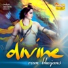 Divine Ram Bhajans