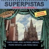 Superpistas - Canta Como Jose Alfredo Jimenez, Pedro Infante, Luise Perez Mesa, José Alfredo Jiménez, Pedro Infante & Luis Perez Mesa