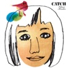 CATCH ジャケット画像