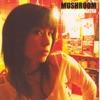 Mushroom - EP ジャケット写真
