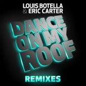 Dance On My Roof (Remixes) - Single